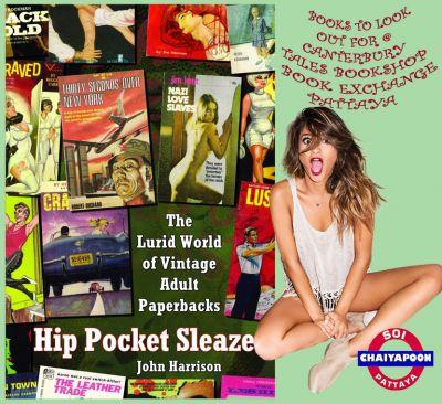 Hip Pocket Sleaze The Lurid World of Vintage Adult  by John Harrison