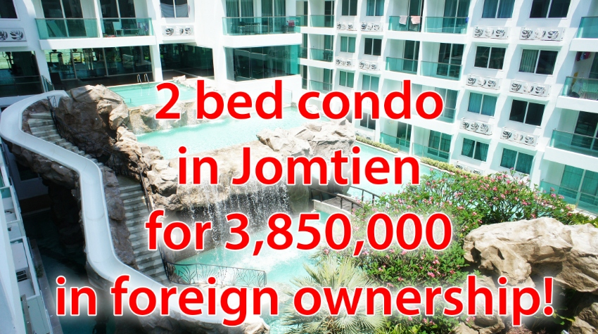 2 bed condo in Jomtien for 3,850,000 in foreign ownership!