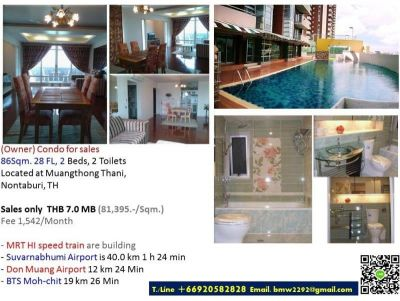 (Owner) Condo for Sales 2Bd 86Sqm.28FL, MuangThongThani, Nontaburi, TH