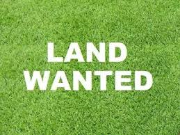 Reasonably priced land wanted