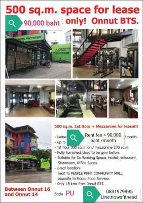 Shops pace 500 Sq.m in Sukhumvit 77 for rent. 90,000 thb/month.