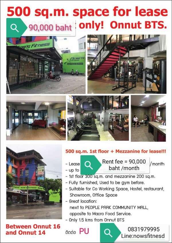 Shops pace 500 Sq.m in Sukhumvit 77 for rent. 90,000 thb/month.