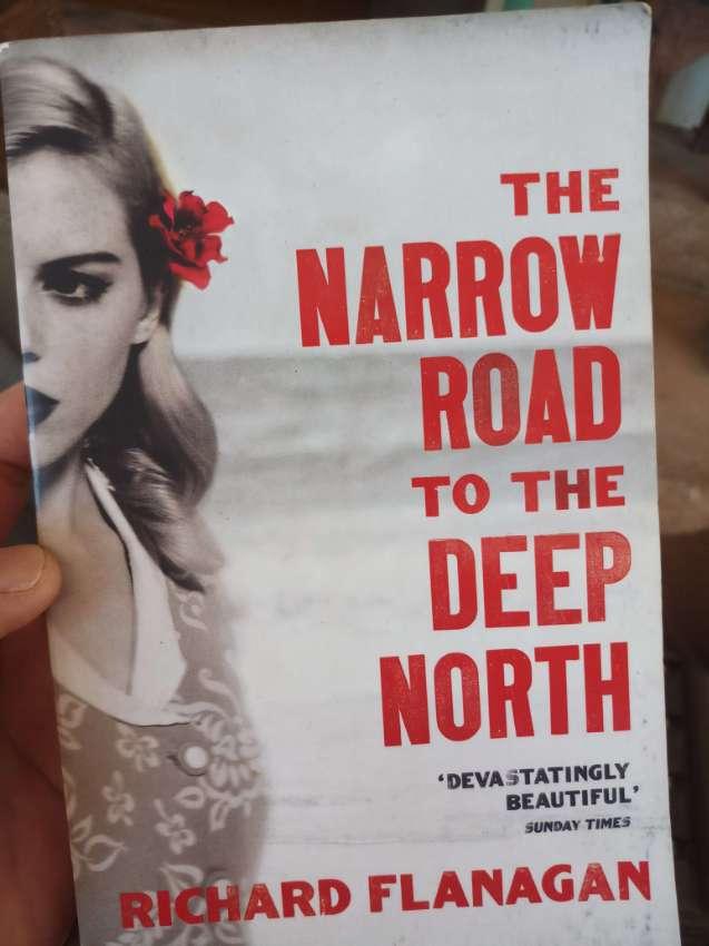 Richard Flanagan - The Narrow Road to the Deep North