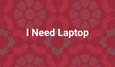 I Need A Laptop