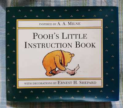 Pooh's Little Instruction Book - inspired by AA Milne