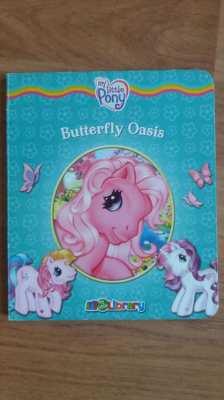 My Little Pony - Butterfly Oasis - Little Girls Book