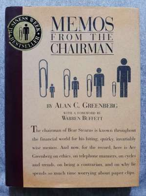Memos From The Chairman (Bear Stearns) - Alan C Greenberg