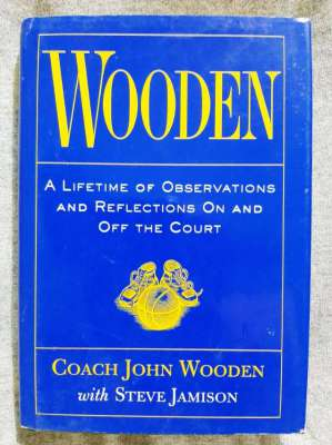 John Wooden - A Lifetime of Observations, On and Off the Court