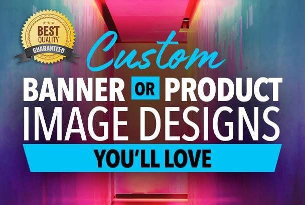 I will do any website banner ads, web banners, or image editing