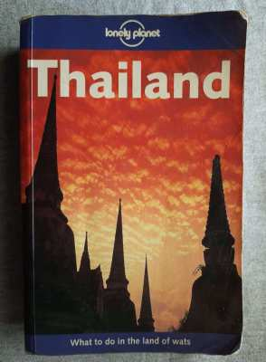 Lonely Planet; Thailand - A Well Travelled Volume . . .
