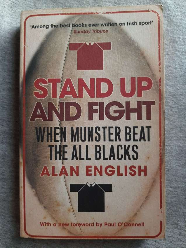 Stand Up And Fight; When Munster Beat The All Blacks - Alan English