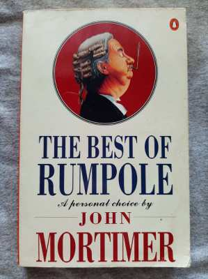 The Best of Rumpole; A Personal Selection by John Mortimer