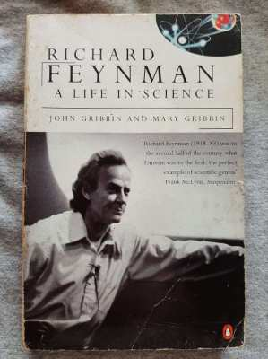 Richard Feynman; A Life in Science - John and Mary Gribben