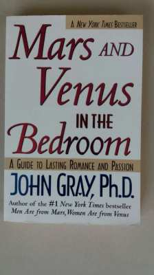 New York Times Bestseller Mars and Venus in the Bedroom John Gray Phd