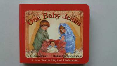 NEW YEAR SALE! - One Baby Jesus - A New Twelve Days of Christmas