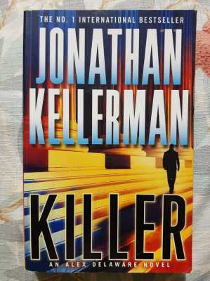 Jonathan Kellerman - Killer; An Alex Delaware Novel