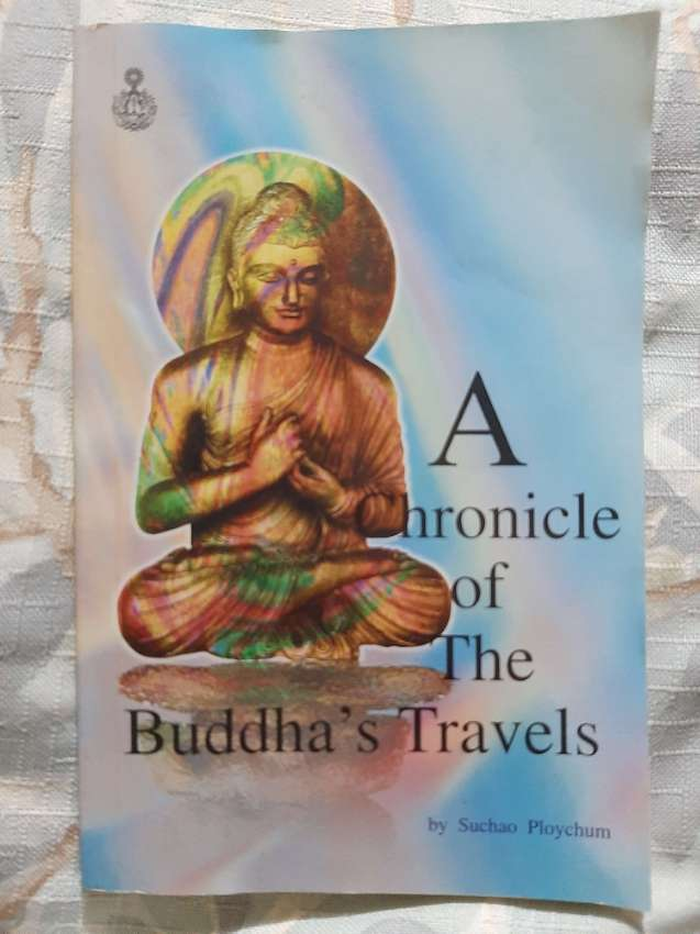A Chronicle of the Buddha's Travels - Suchao Ploychum
