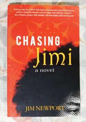 Chasing Jimi; a Novel - Jim Newport