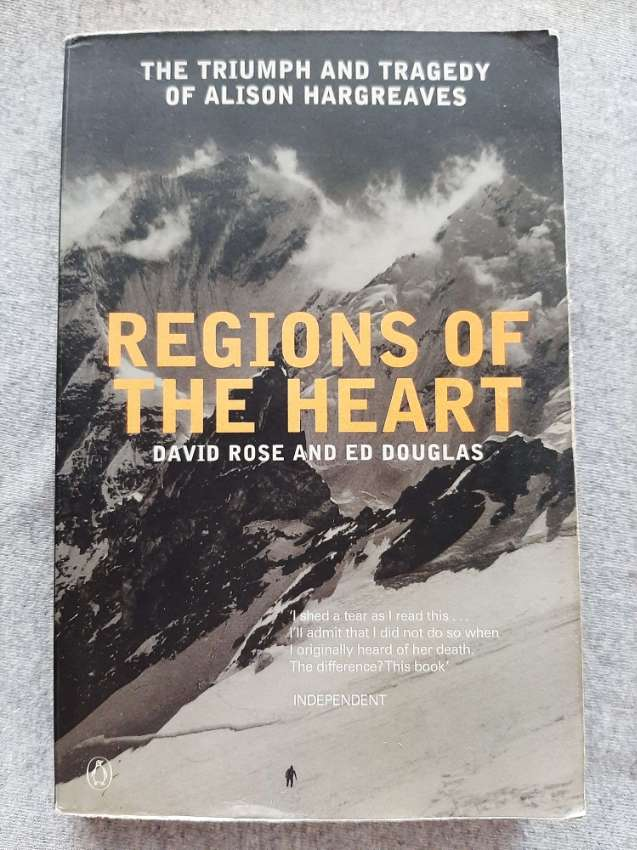 Regions of the Heart; The Triumph and Tragedy of Alison Hargreaves