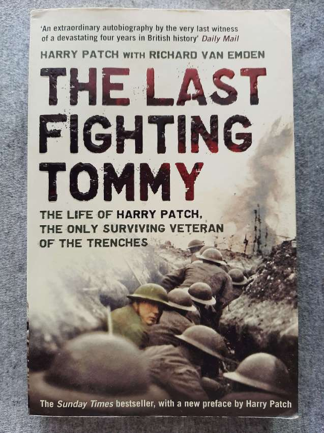 The Last Fighting Tommy; The Life of Harry Patch
