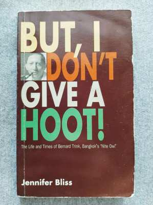 But I Don't Give a Hoot; The Life and Times of Nite Owl Bernard Trink