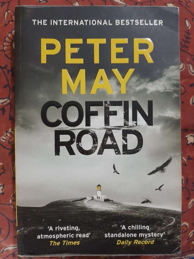 Peter May - Coffin Road; An Eco-Thriller