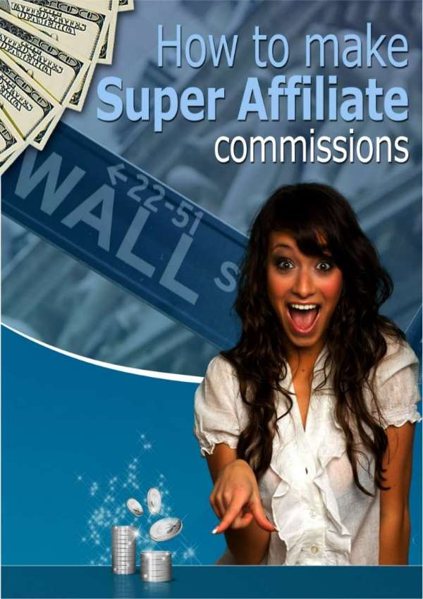 "Free eBook ""How to make Super Affiliate commissions"