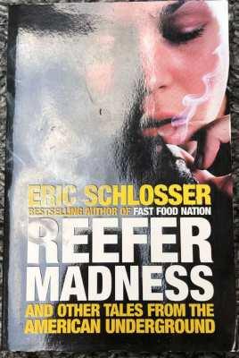 Reefer Madness by Eric Schlosser..