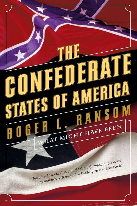 Confederate States Of America: What Might Have Been..