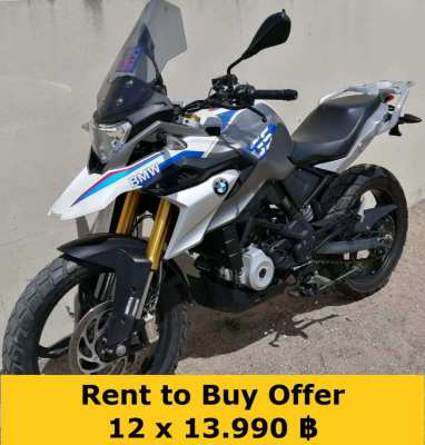02/2018 BMW GS-310 rent to buy 12 x 13.390 ฿ and the bike is yours