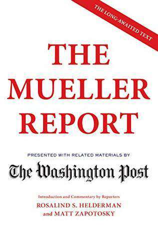 The Mueller Report by The Washington Post..