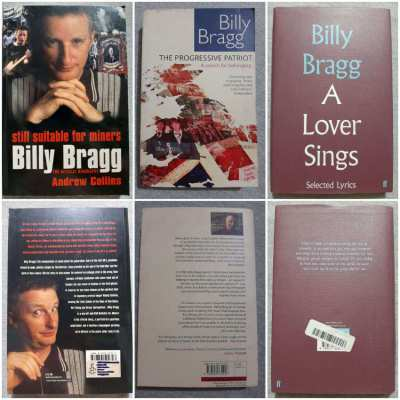 Billy Bragg; The Biography, The Songs, The Opinions :)