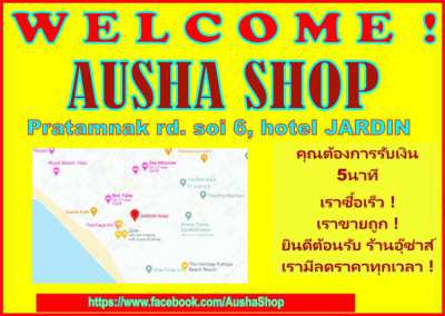 NEW BUYING UP SHOP is AUSHA SHOP in PATTAYA !