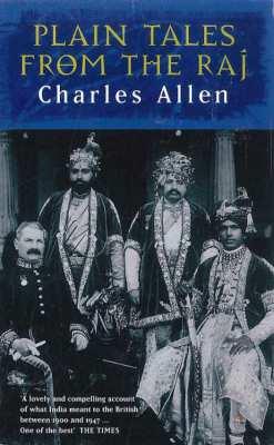 Plain Tales from the Raj :