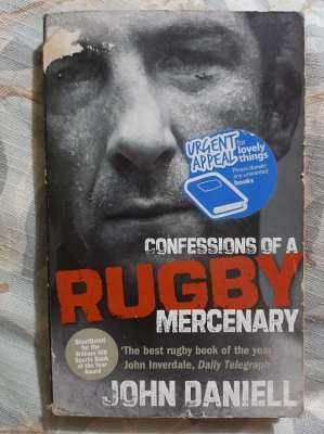 John Daniell - Confessions of a Rugby Mercenary