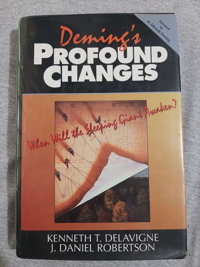 Deming's Profound Changes; When Will The Sleeping Giant Awaken?