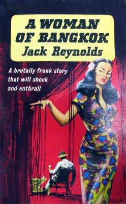A Woman of Bangkok by Jack Reynolds..