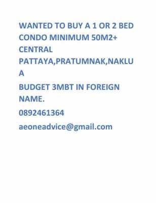 Wanted to buy 1/2 bed condo central pattaya,pratumnak, naklua