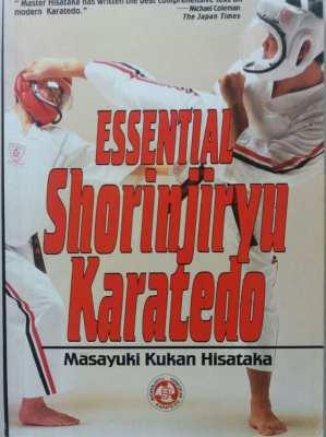 ESSENTIAL SHORINJIRYU KARATE DO - MARTIAL ARTS