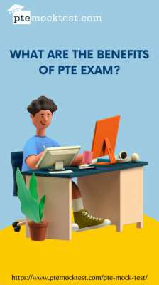 WHAT ARE THE BENEFITS OF PTE EXAM?