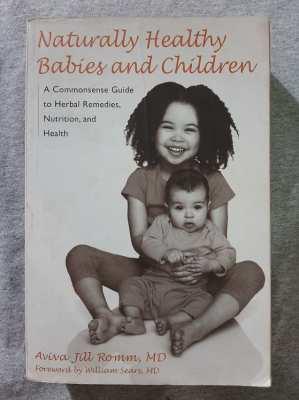 Aviva Jill Romm MD - Naturally Healthy Babies and Children