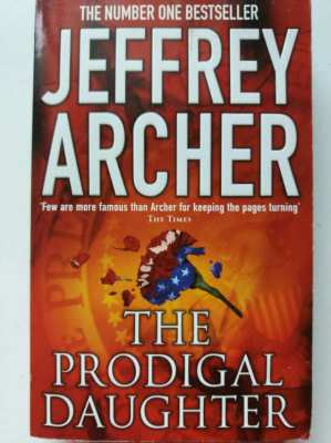The Number 1 Bestseller - THE PRODIGAL DAUGHTER - Jeffrey Archer