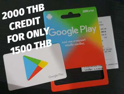 GOOGLE PLAY CARD 2000 THB CREDIT FOR ONLY 1500 THB